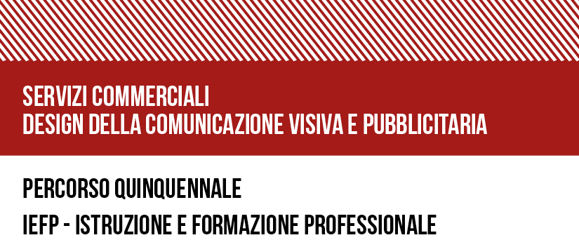 SERVIZI COMMERCIALI DESIGN DELLA COMUNICAZIONE VISIVA E PUBBLICITARIA