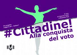 #CITTADINE! ALLA CONQUISTA DEL VOTO